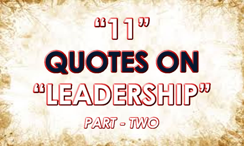 11QuotesOnLeadership