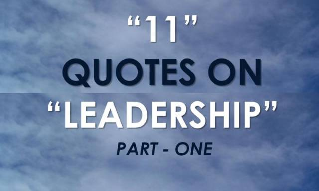 11QuotesOnLeadership_One